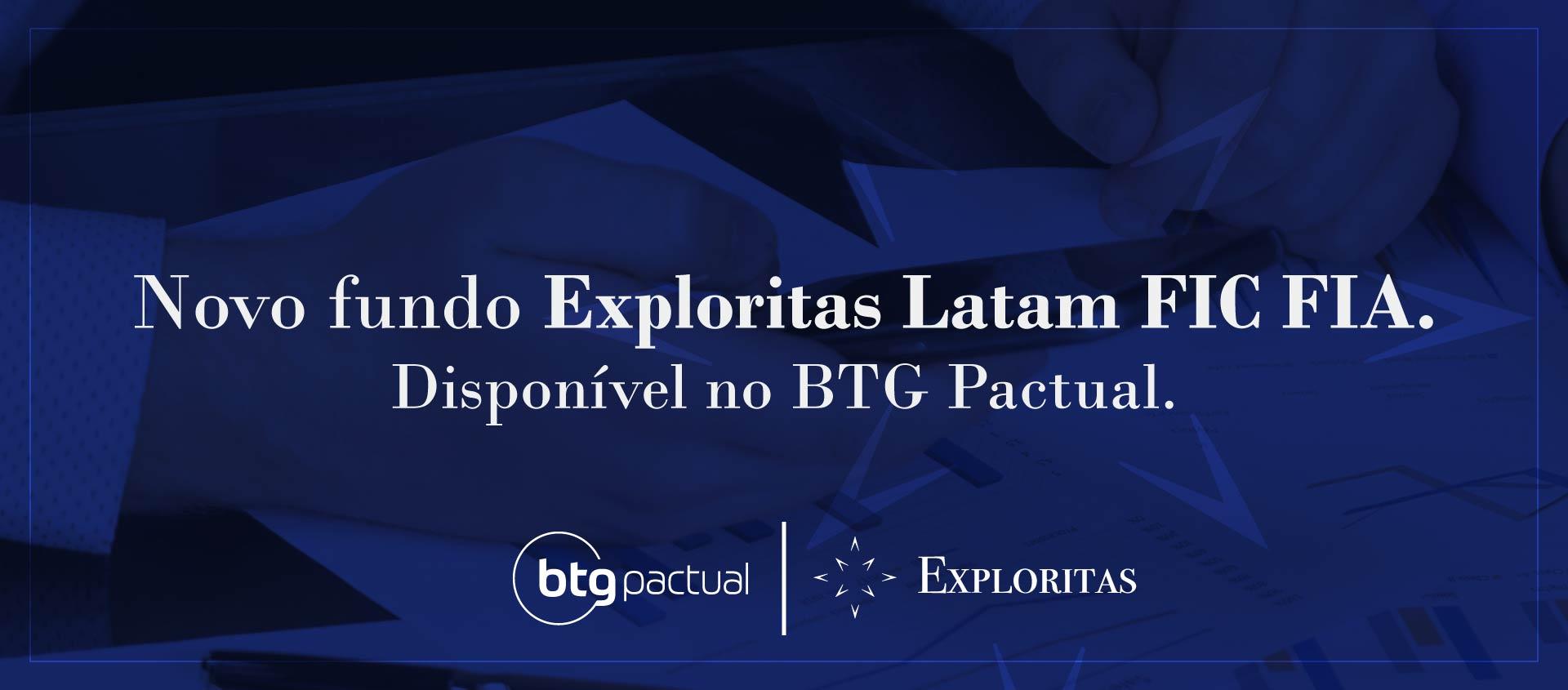 Novo Fundo Exploritas FIC FA BTG